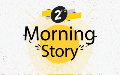 """โครงการ """"แลกเปลี่ยนเรียนรู้ Morning Story"""" ครั้งที่ 2"""