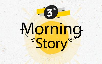 """โครงการ """"แลกเปลี่ยนเรียนรู้ Morning Story"""" ครั้งที่ 3"""
